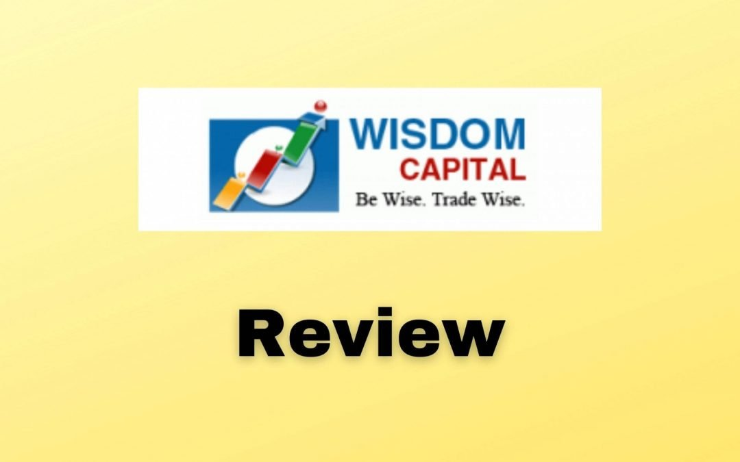Wisdom Capital Review   Nifty Brokers