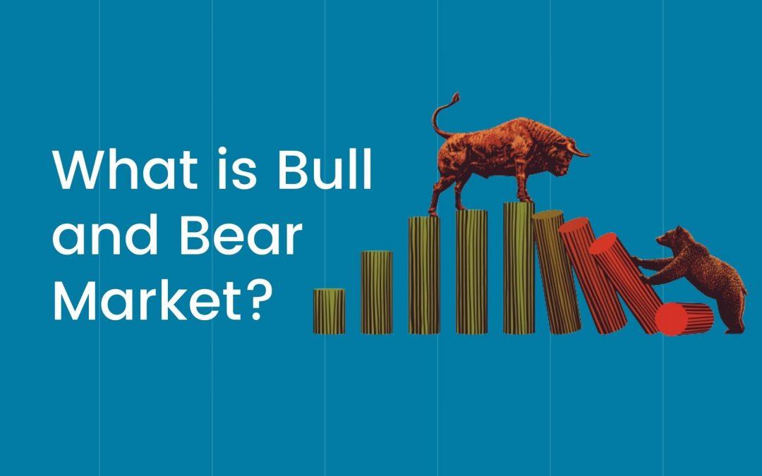 What is Bull and Bear Market? Stock Market Basics