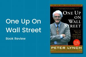 Peter Lynch's One up on Wall Street Book Review!