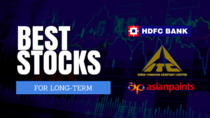 Best Stocks for Long term Investment in India