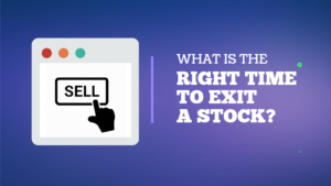 What is the Right Time to Exit a Stock cover