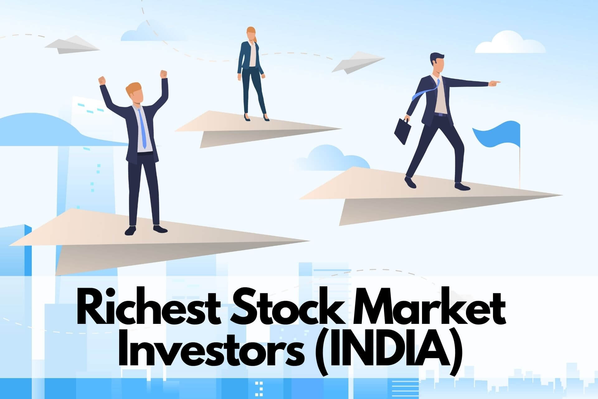 list of richest and most successfull stock market investors in India