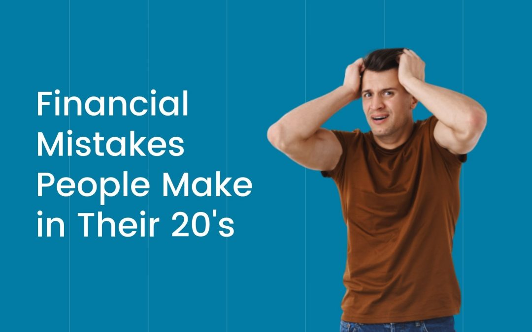 6 Surprisingly Common Financial Mistakes People Make in Their 20's