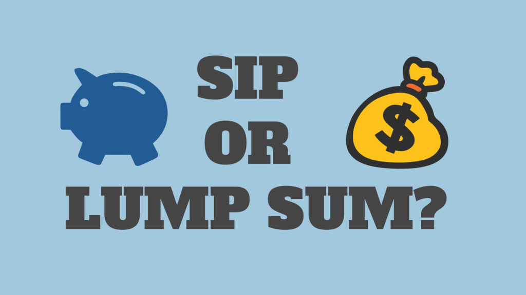 sip or lump sum which is better
