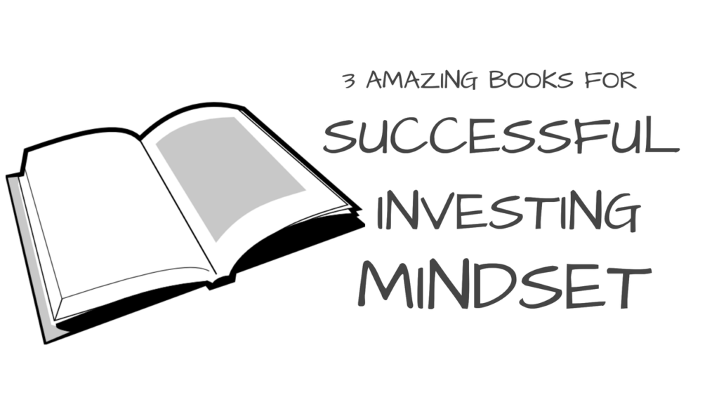 3 Amazing Books to Read for a Successful Investing Mindset