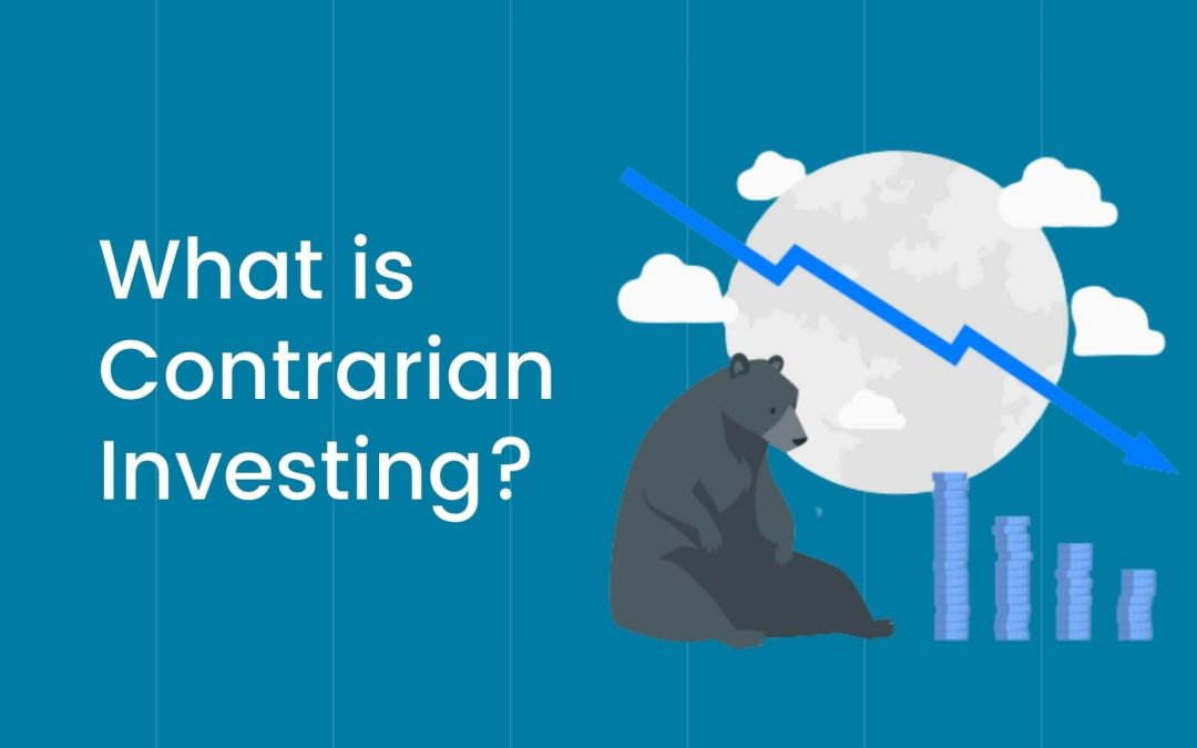 What is Contrarian Investing? Briefly Explained