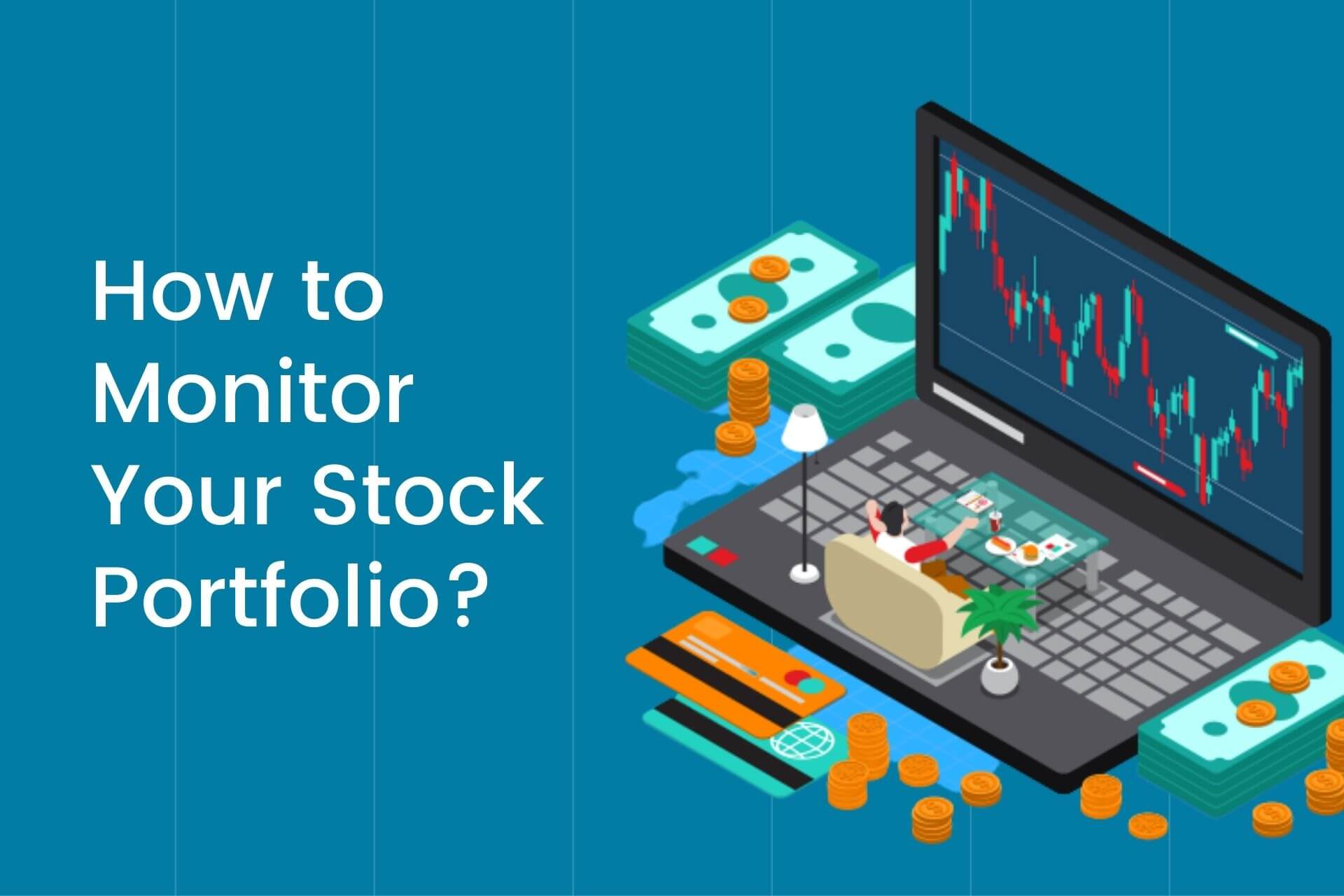How to monitor your stock portfolio