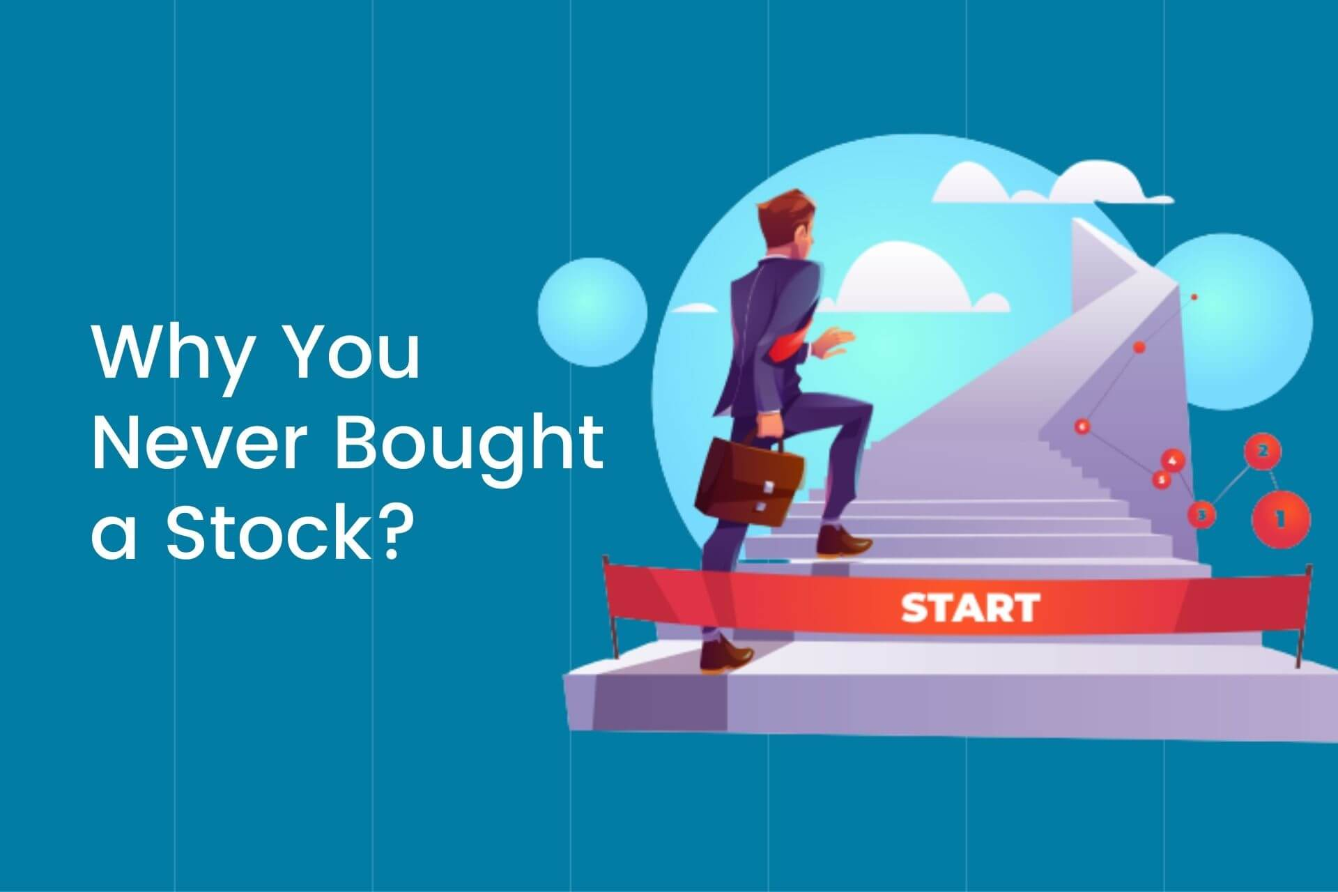 Why you never bought a stock