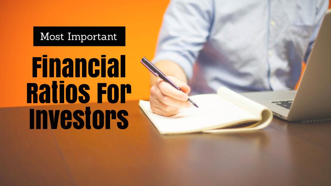 19 Most Important Financial Ratios for Investors