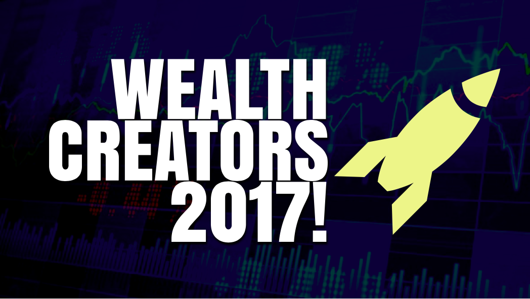 #21 Biggest Wealth Creator of 2017- Up to 1,450% return in a year