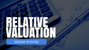 How to do the Relative Valuation of stocks
