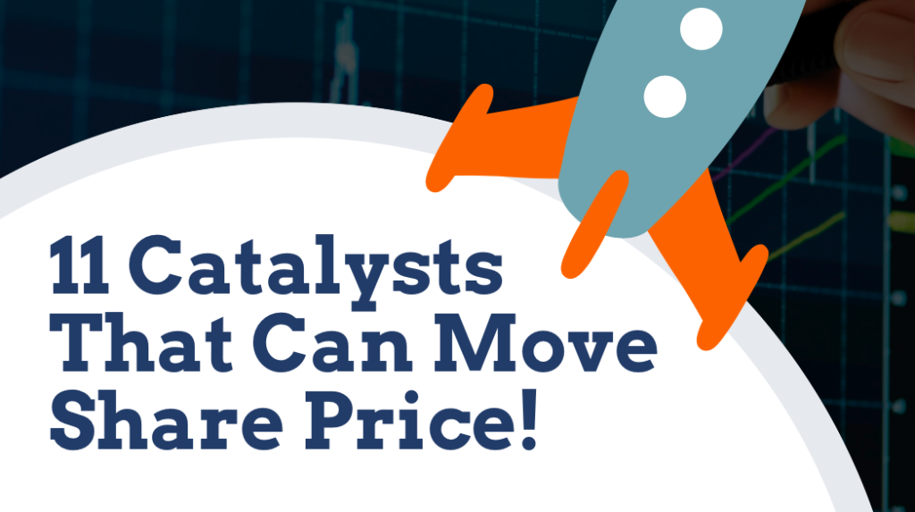 11 Catalysts That Can Move The Share Price