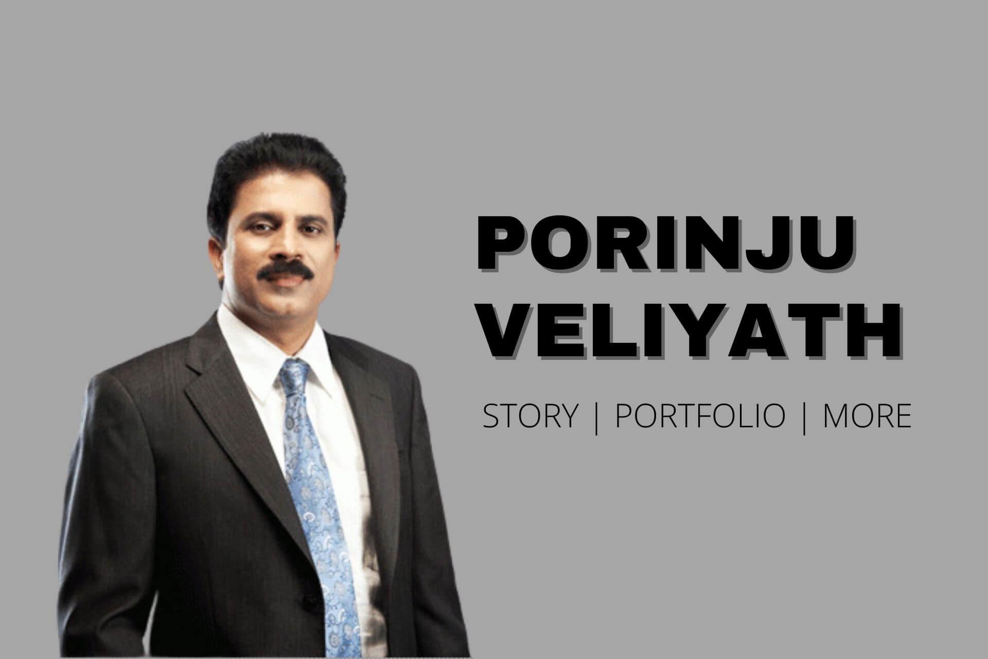 Porinju Veliyath Success Story