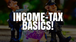 An Income Tax Basics Guide for Beginners