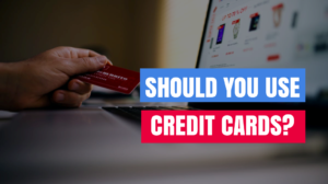Should You Use Credit Card