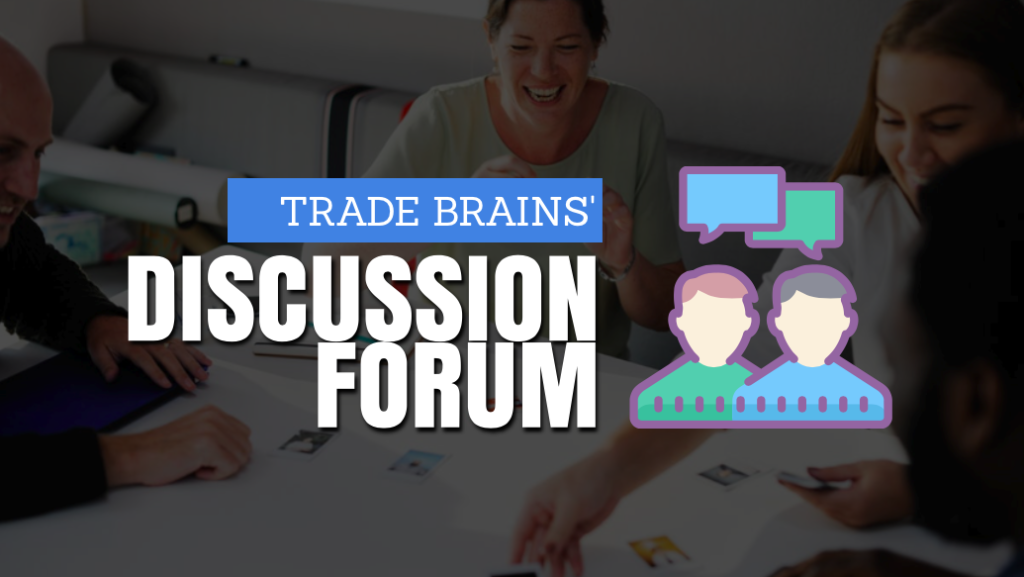 trade brains discussion forum