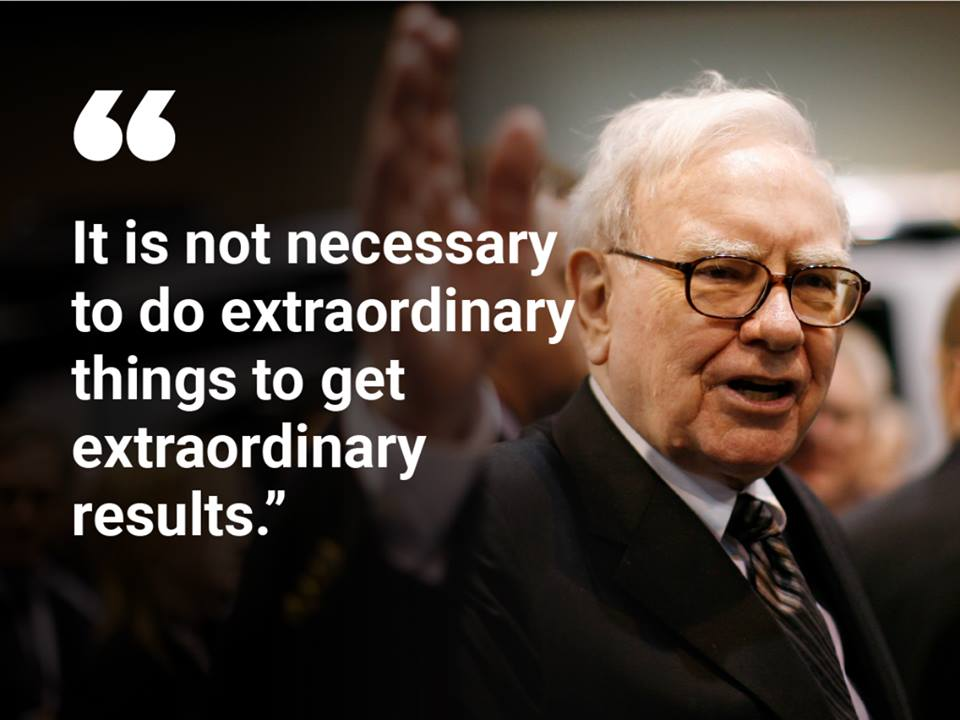 warren buffett quote its not necessary to do extraordinary