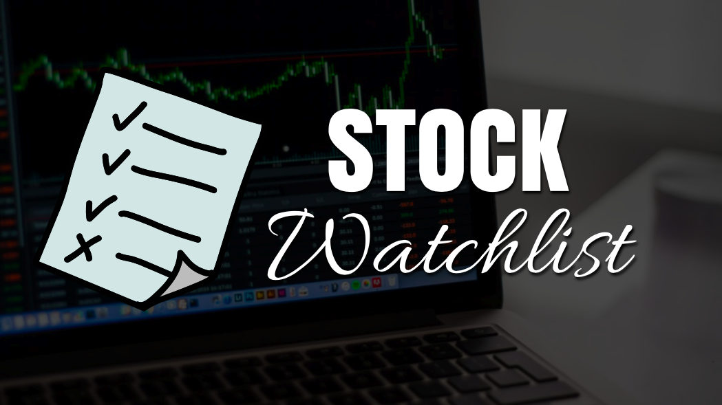 Why Do You Need to Start Creating Your Stock Watchlist Today?