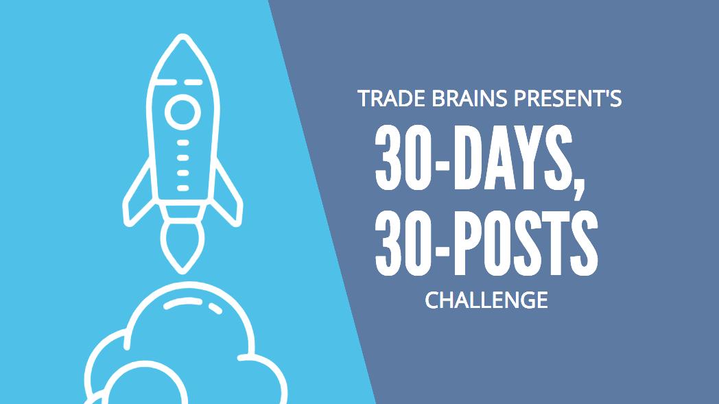 30 DAYS 30 POSTS CHALLENGE