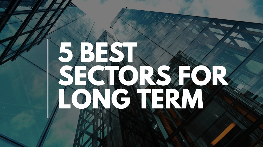 Sectors for Long-term Investment in India