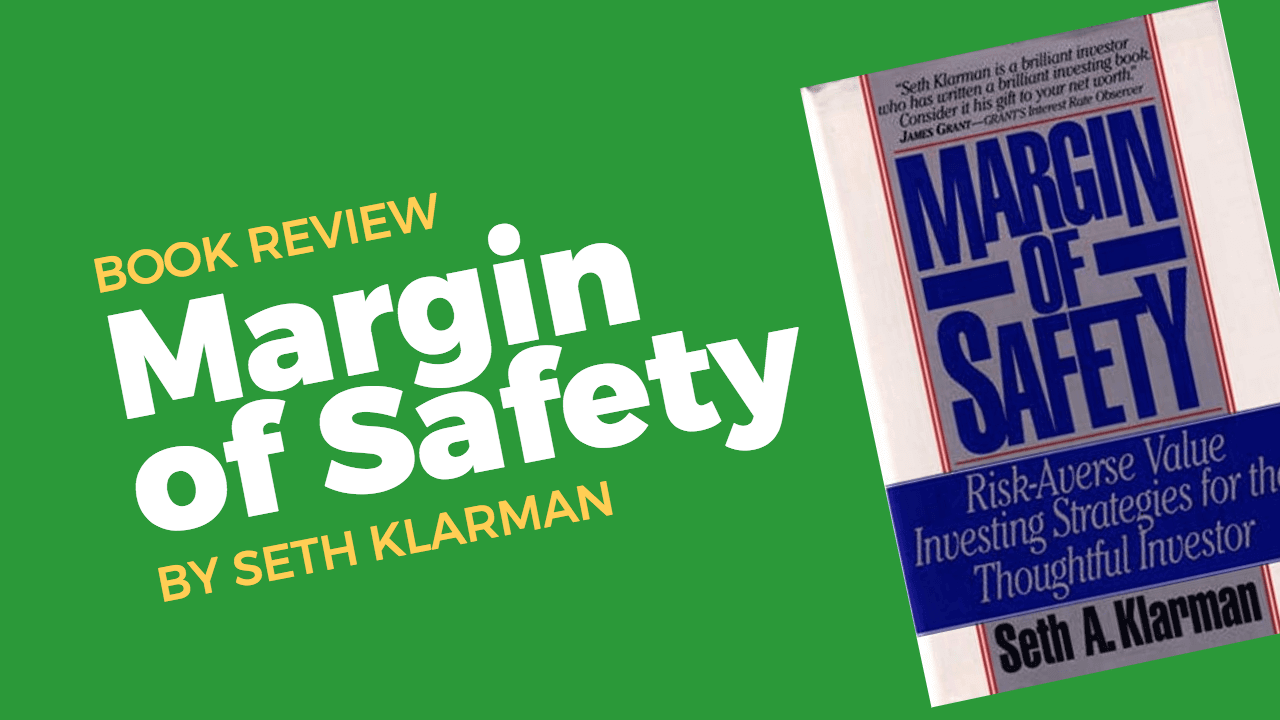 Book Review: Margin of Safety by Seth Klarman