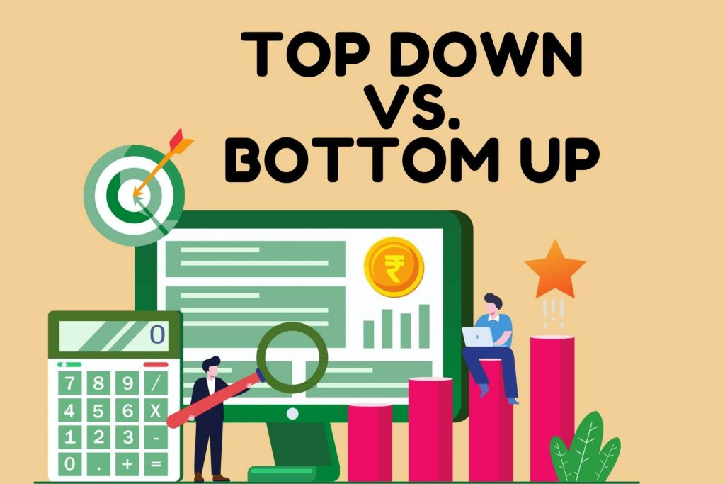 Top Down and Bottom Up - Stock investing Approaches