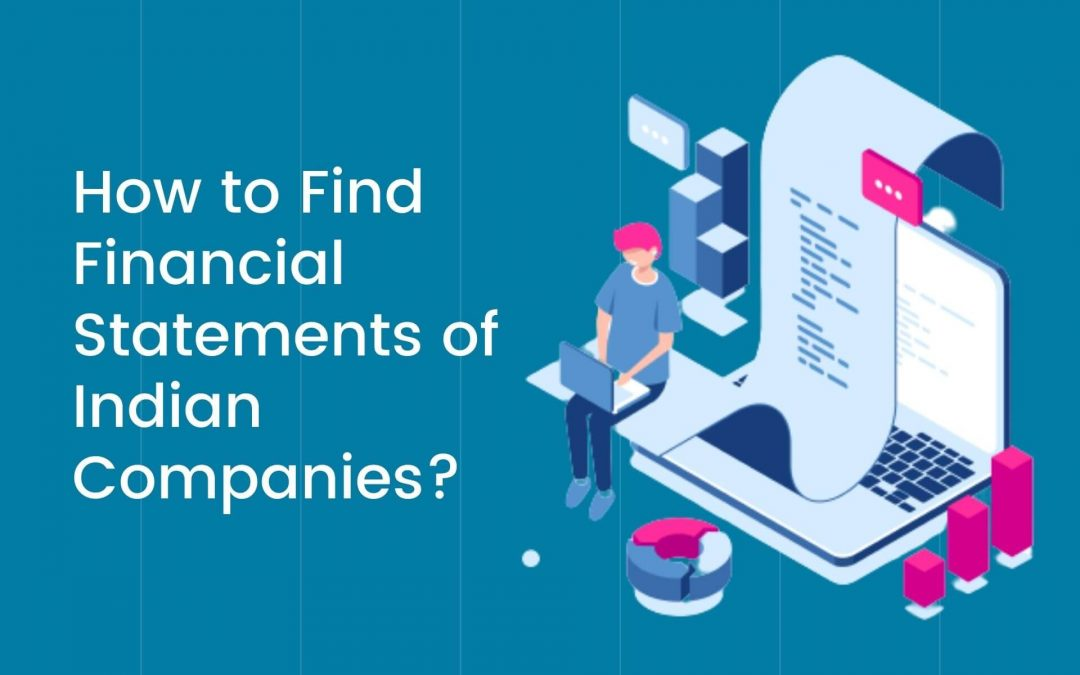 How to Find the Last 5 Year Financial Statements of Indian Companies?