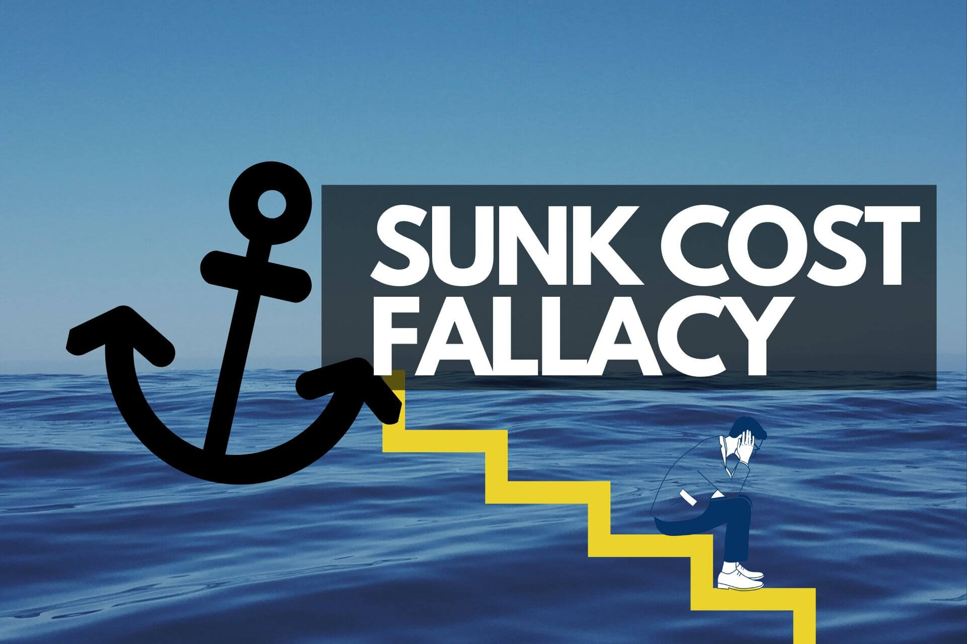 What is Sunk Cost Fallacy? And how it Can Affect Your Decisions? cover