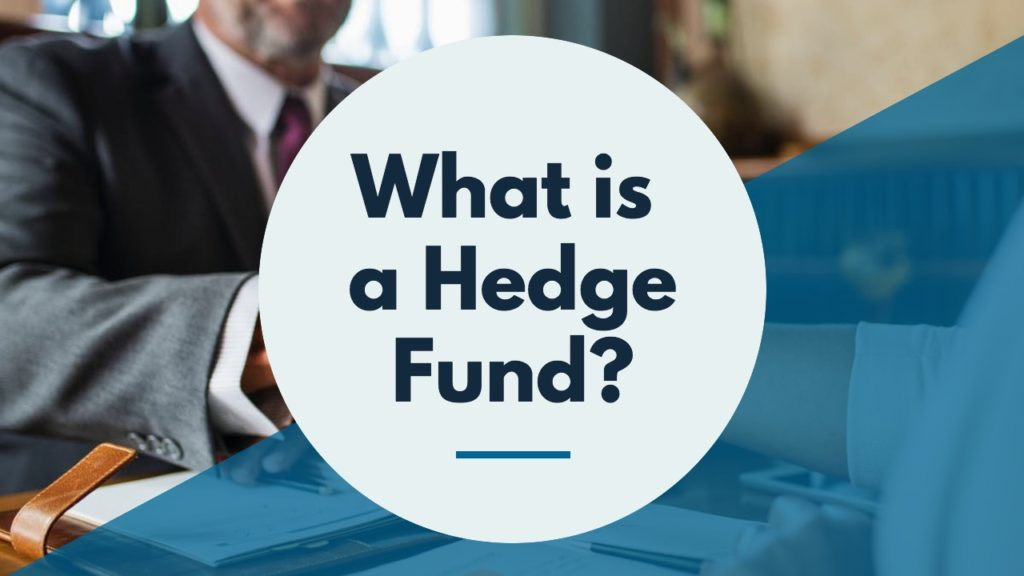 What is a Hedge Fund? And how do they operate cover