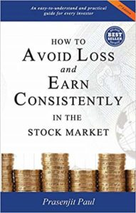 how to avoid loss and earn consistently prasenjit paul