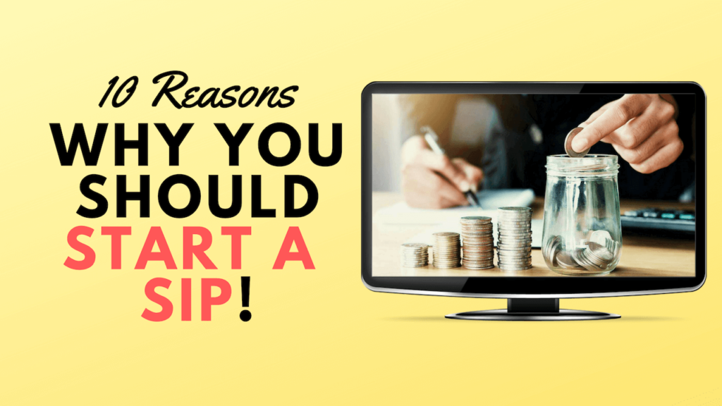 10 Reasons Why You Should Start a SIP cover