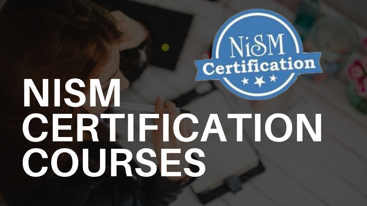 NISM Certification – A Complete Beginner's Guide