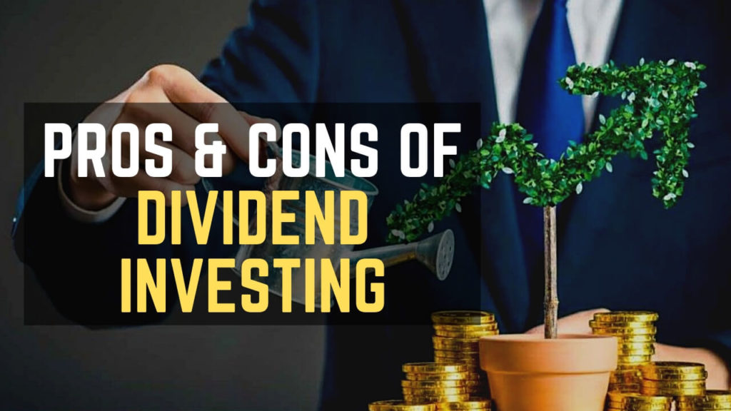 PROS & CONS OF dividend investing cover