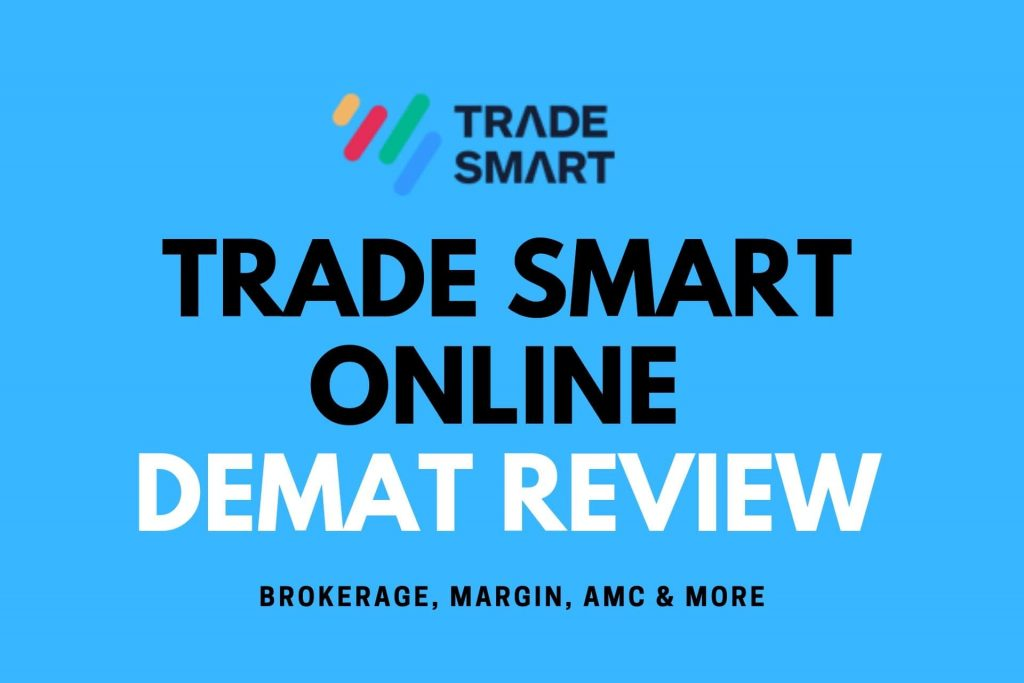 TRADE SMART ONLINE DEMAT REVIEW discount broker
