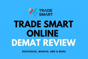 TRADE SMART ONLINE DEMAT REVIEW discount broker