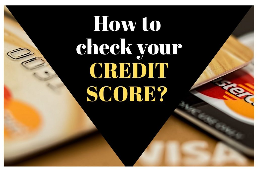 How to check your credit score?