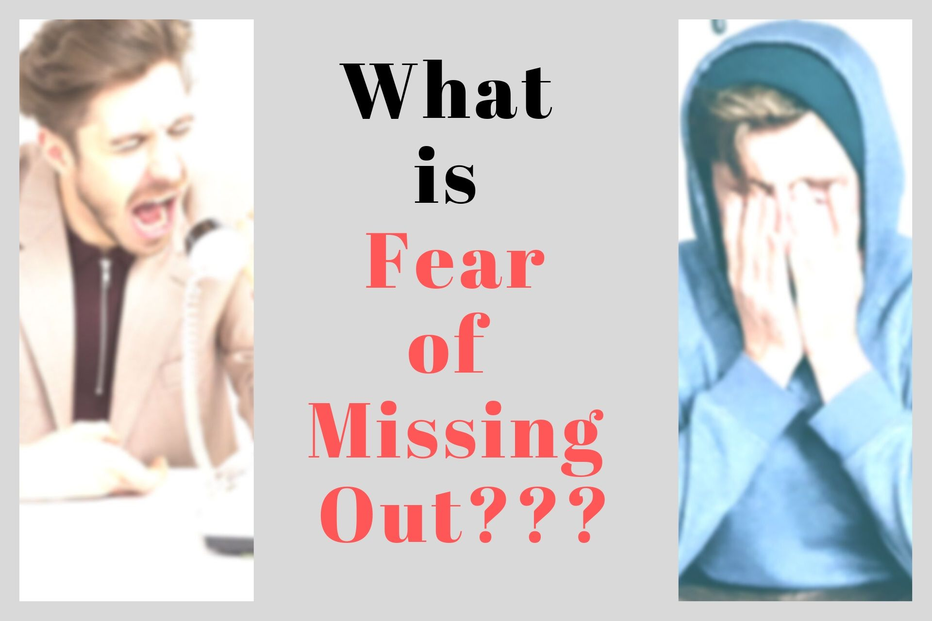 What is the Fear of Missing Out and how you can overcome it?