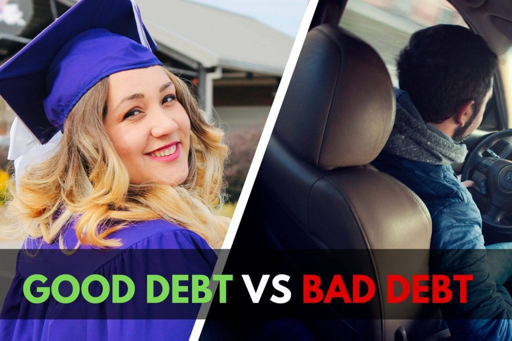 Good Debt vs Bad Debt - What You Need to Know?