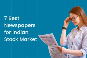 7 Best Newspapers for Indian Stock Market