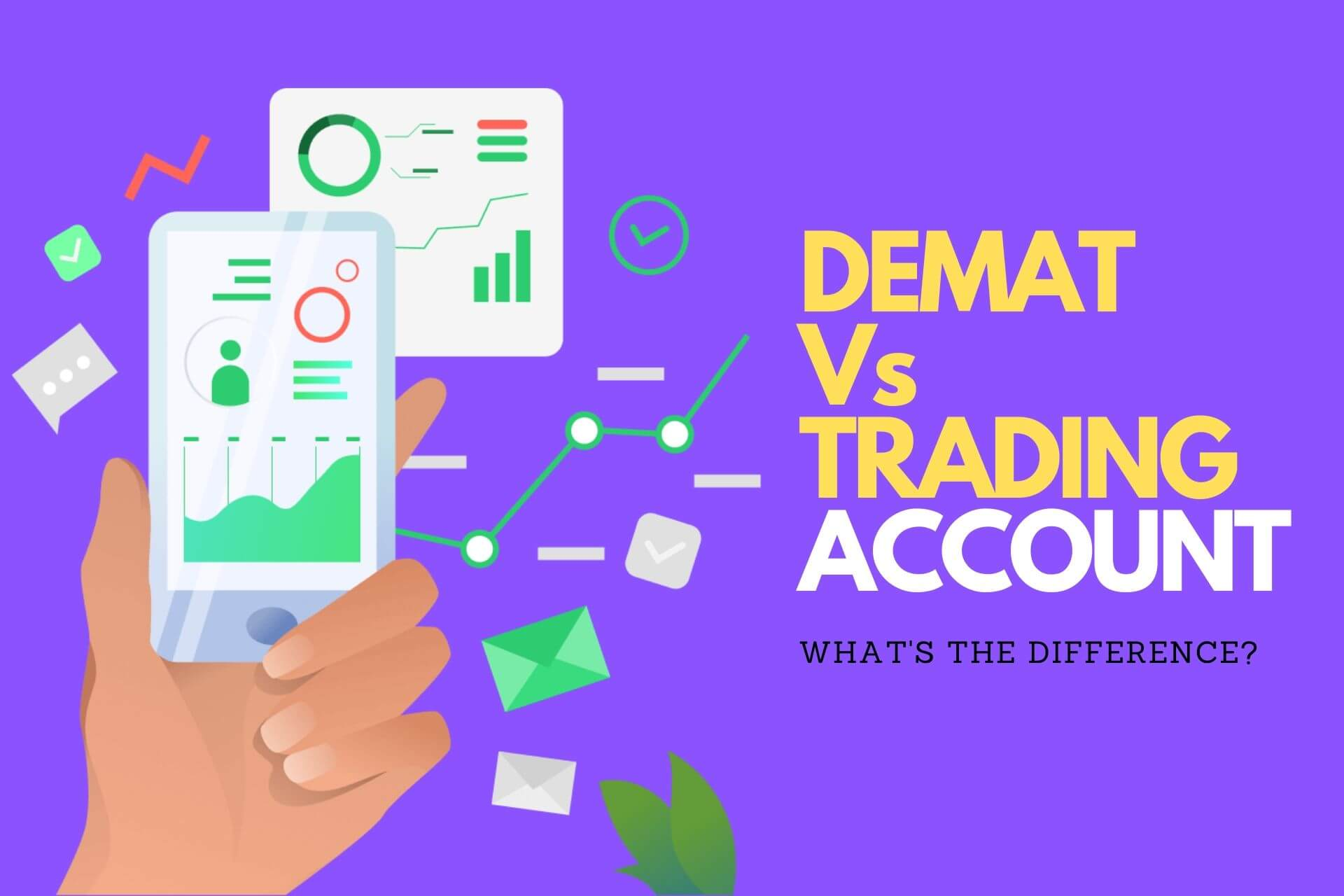 Demat vs Trading Account - Whats the difference cover