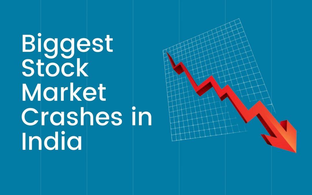 10 Biggest Stock Market Crashes in India