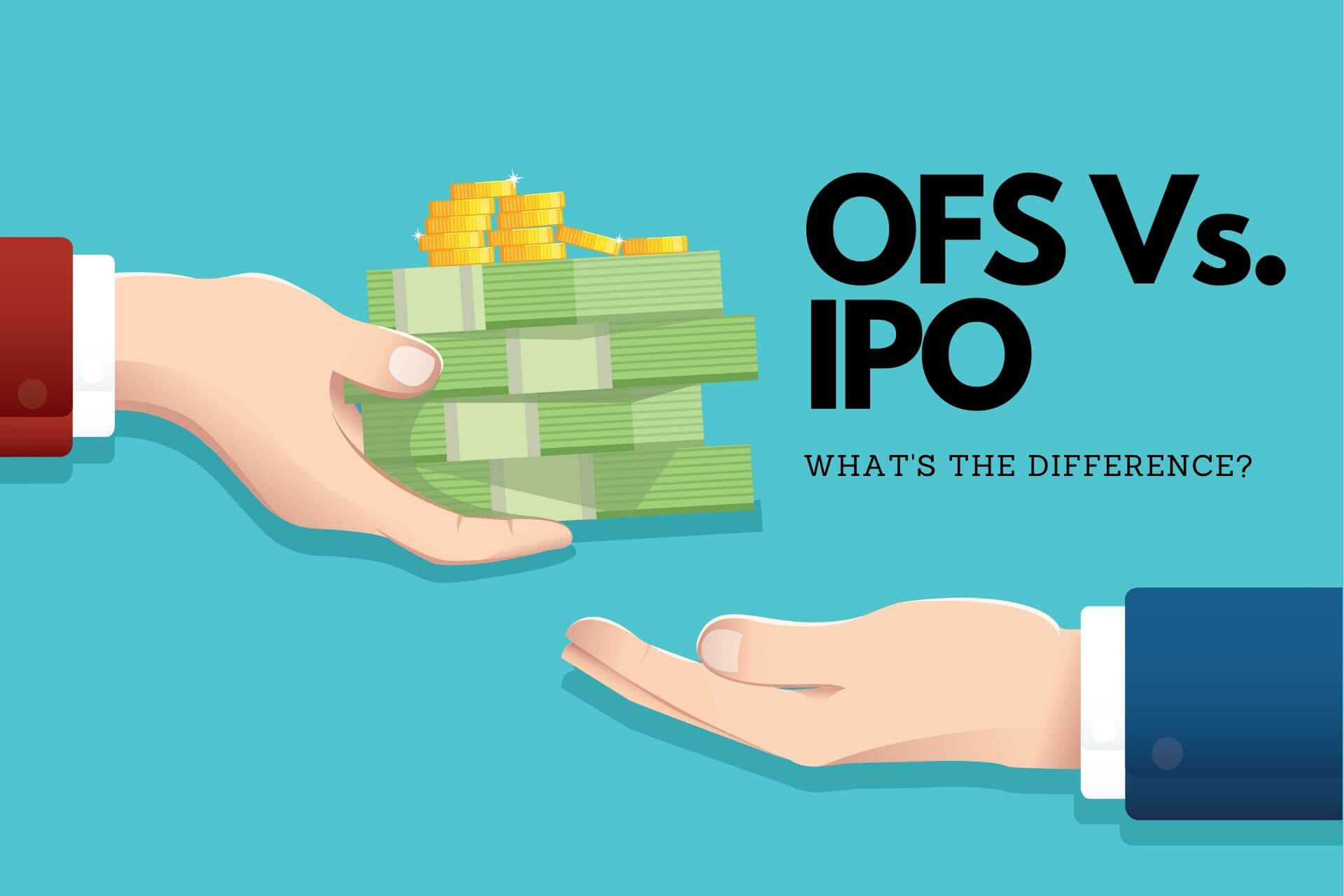 Offer for Sale (OFS) vs IPO - What's the difference?