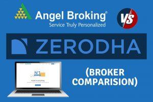 Zerodha vs Angel Broking - Stockbroker Comparison cover