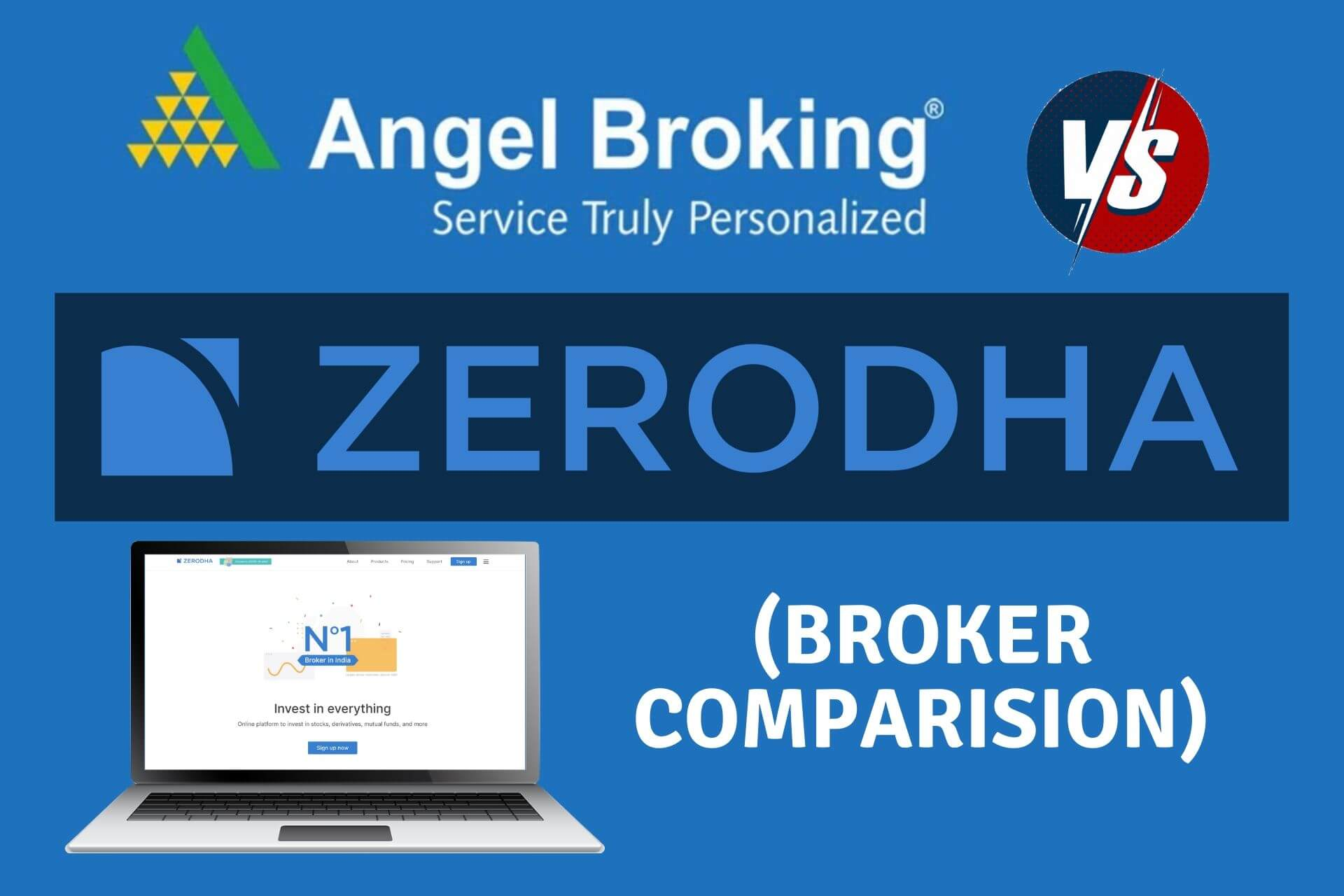 Zerodha vs Angel Broking - Stockbroker Comparison cover