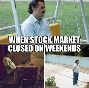 when stock market is closed meme
