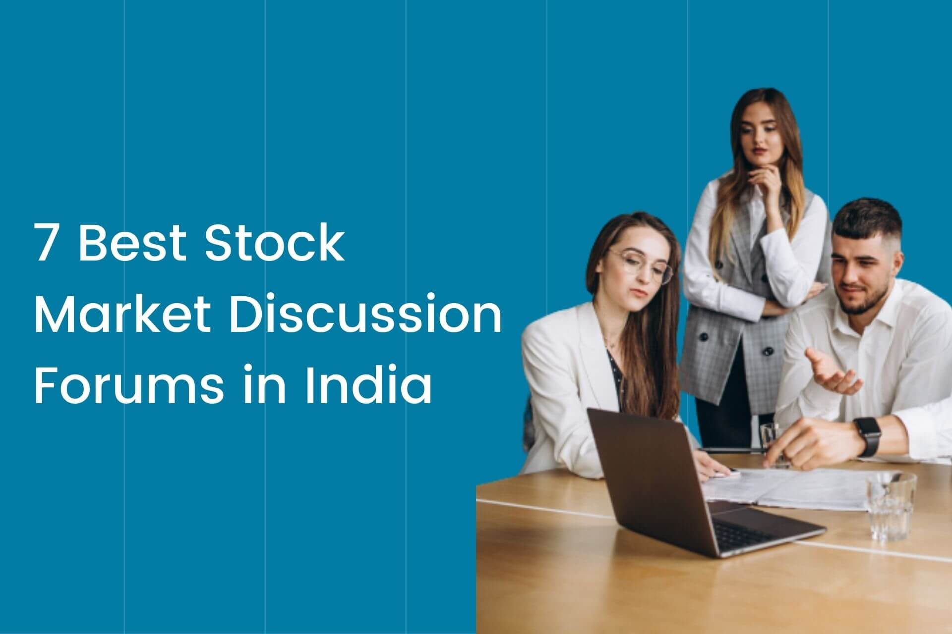 7 Best Stock Market Discussion Forums in India