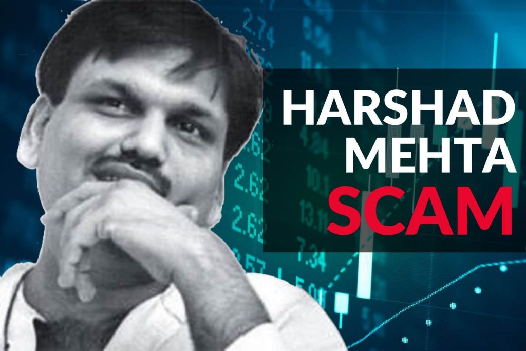 HARSHAD MEHTA SCAM - complete story