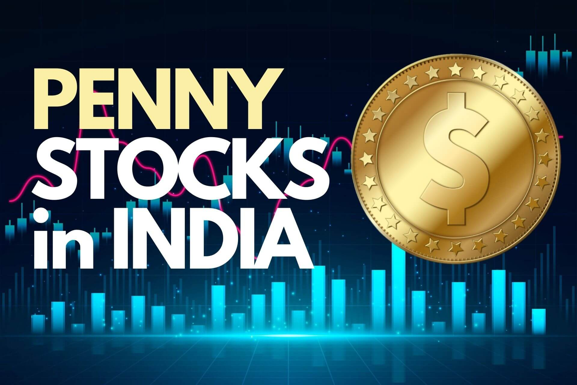 What are Penny Stocks in India - Pros cons how to trade