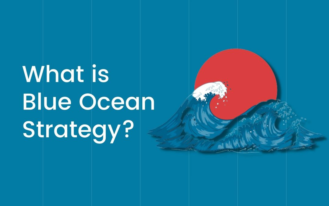 What is Blue Ocean Strategy? Examples, Pros & Cons!