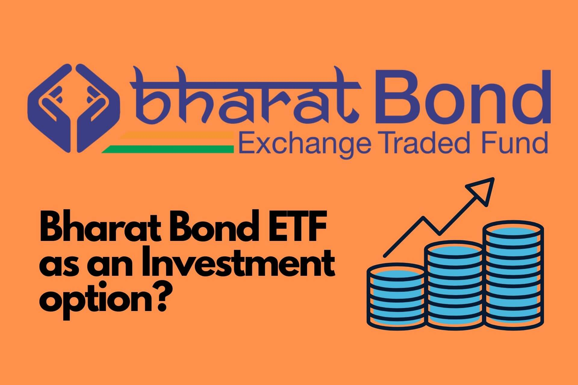 What is Bharat Bond ETF And is it a good Investment option